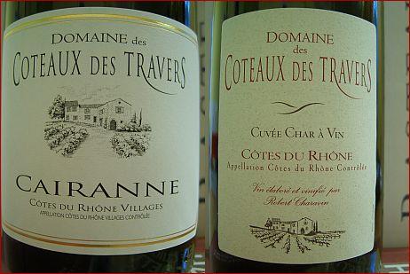 Domaine des Coteaux des Travers Cotes du Rhone Cuvee Char a Vin